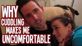 Why Cuddling Makes Me Uncomfortable - Day 45