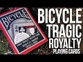 Deck Review - Tragic Royalty Playing Cards [HD-4K]