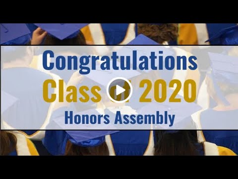 Wheaton North High School's Senior Honors Assembly - Class of 2020