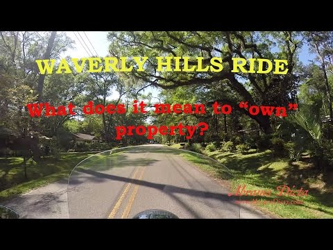 Waverly Hills Ride and Property Ownership