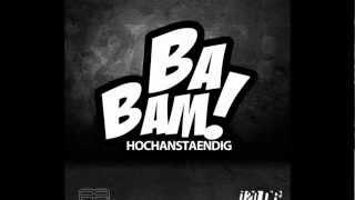 HOCHANSTAENDIG - BA BAM (120dB Promo Teaser)