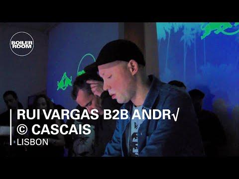 Rui Vargas B2B André Cascais Boiler Room x RBMA Lisboa DJ Set