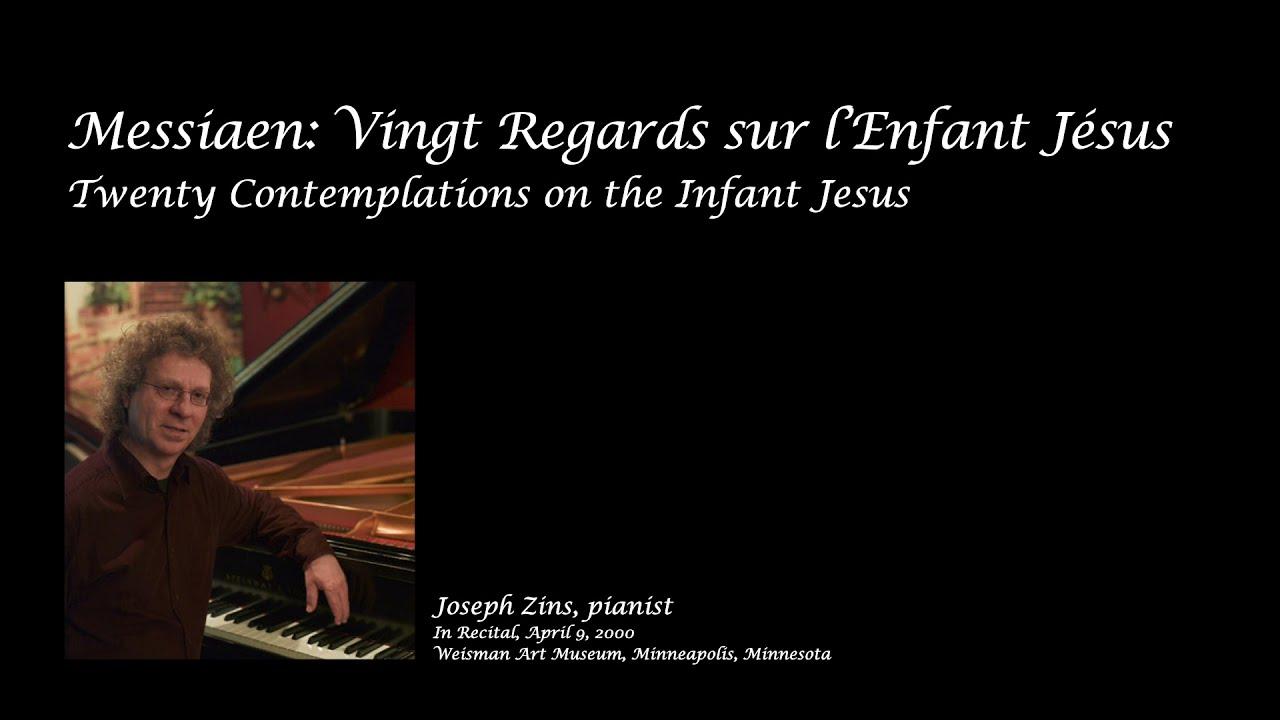 Joseph Zins-Messiaen's Vingt Regards sur l'Enfant Jesus (Twenty Contemplations of the Infant Jesus)
