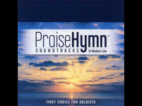 Praise Hymn Tracks - Blessings (High With Background Vocals) (Performance Track)