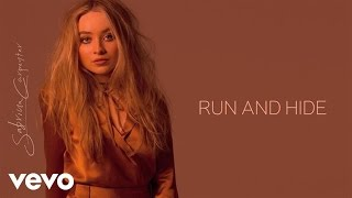 Sabrina Carpenter - Run and Hide