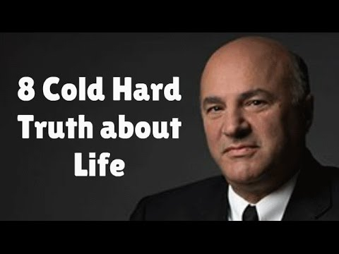 8 Cold Hard Truth About Life
