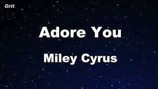 Adore You - Miley Cyrus Karaoke 【No Guide Melody】 Instrumental