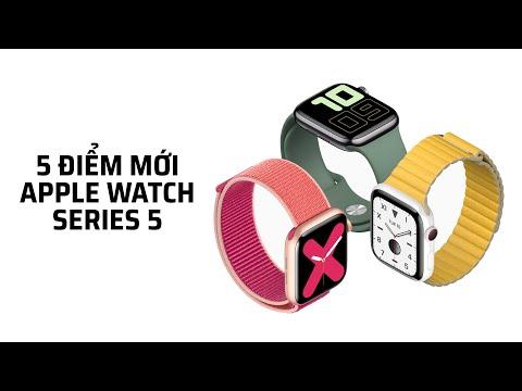 5 điểm mới trên Apple Watch Series 5
