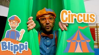 Blippi Goes To Circus School | Blippi Learns Tricks at the Circus Center | Educational Videos