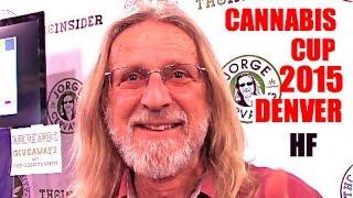 Herbin Farmer- High Times Cannabis Cup Denver 2015 Ft.  Jorge Cervantes!