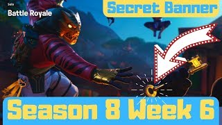 ** SEASON 8 WEEK 6 - SECRET BANNER LOADING SCREEN #6 / ACTUAL LOCATION - FORTNITE CHALLENGES **