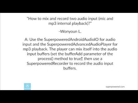Mixing and recording two audio inputs (mic and mp3 playback) on Superpowered Audio?