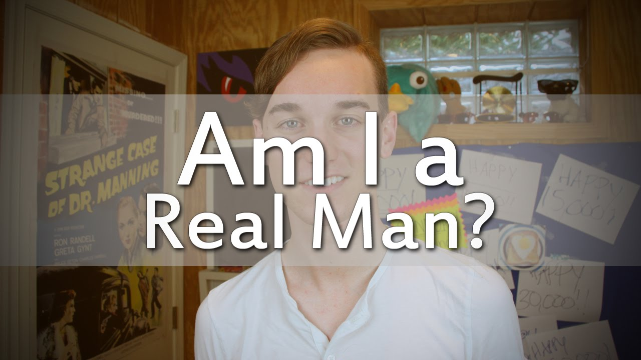 Am I a Real Man?
