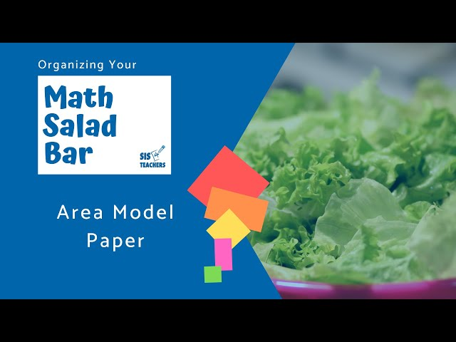Organizing Your Math Salad Bar: Colored Paper/Area Model Paper