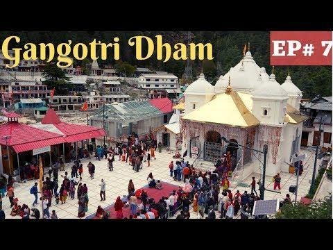Gangotri Dham   Uttarakhand Char Dham Yatra   EP 7