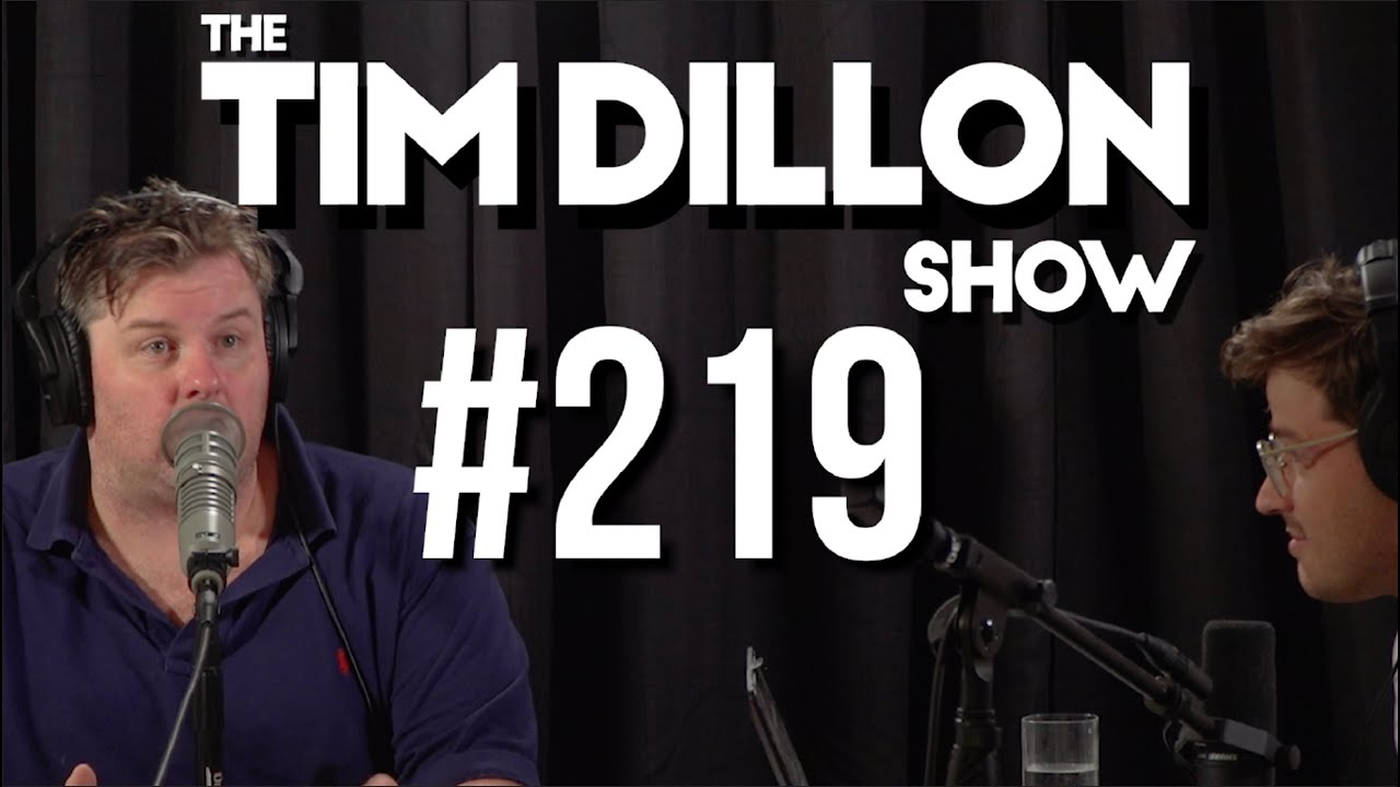 #219 - The Gates Of Hell | The Tim Dillon Show