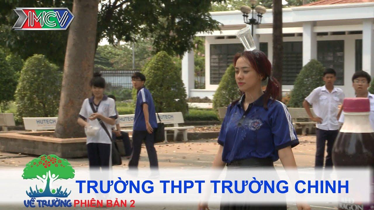 Trường THPT Trường Chinh | VỀ TRƯỜNG | mùa 2 | Tập 94