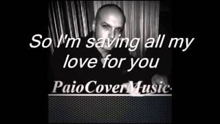 Glee - Saving All My Love For You - KARAOKE /INSTRUMENTAL - Only Part Male ( Voice : Paio )