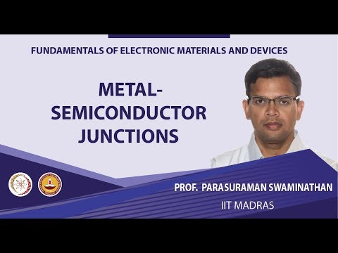 Mod-01 Lec-09 Metal-semiconductor junctions