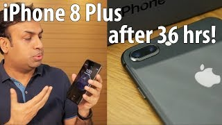iPhone 8 Plus My Impressions after 36 hrs of Real World Usage thumbnail