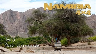 Namibia in 4K - Teil 3 - Nach Warmquelle