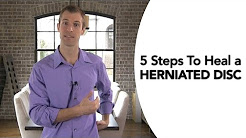 5 Steps To Heal a Herniated Disc