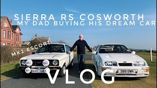 VLOG: DAD BUYING HIS DREAM CAR//SIERRA RS COSWORTH