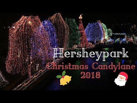 Hersheypark Christmas Candylane 2018!