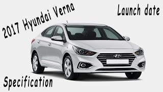 2017 Hyundai Verna India l Launch Date, Specification And New Feature