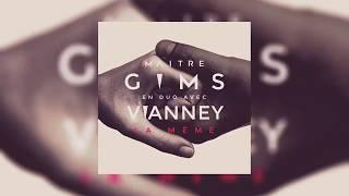 Maître GIMS feat. Vianney - La Même (Lien officiel description)