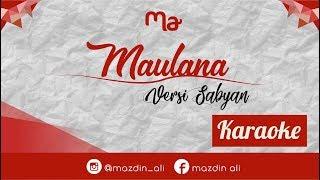 [Karaoke] Ya Maulana - Versi Sabyan   Lirik Video