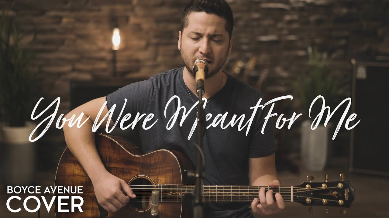 You Were Meant For Me Jewel Boyce Avenue Acoustic Cover On