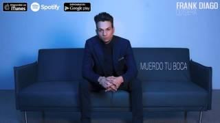 Frank Diago - Muerdo tu boca (Audio Oficial)