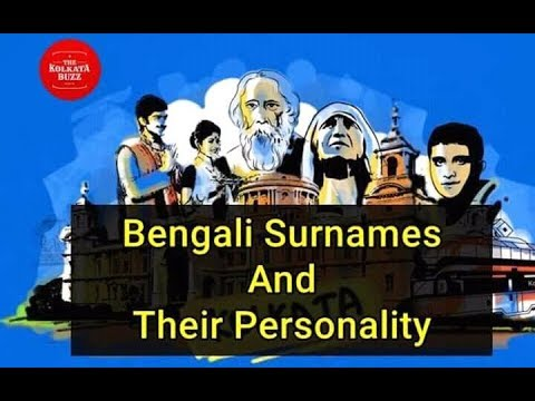 BENGALI SURNAME AND THEIR PERSONALITY