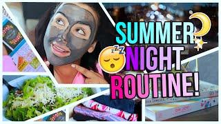 Summer Night Routine 2015!