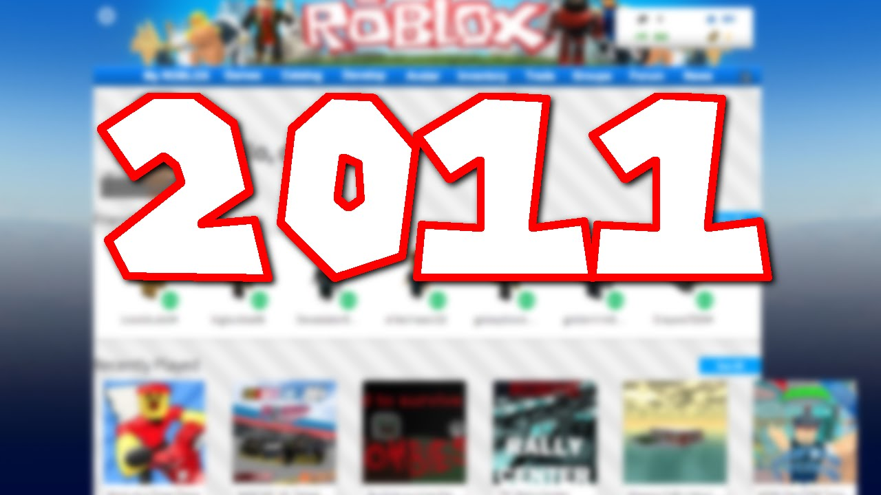 How To Get The 2011 Roblox Website Theme In 2018 Youtube