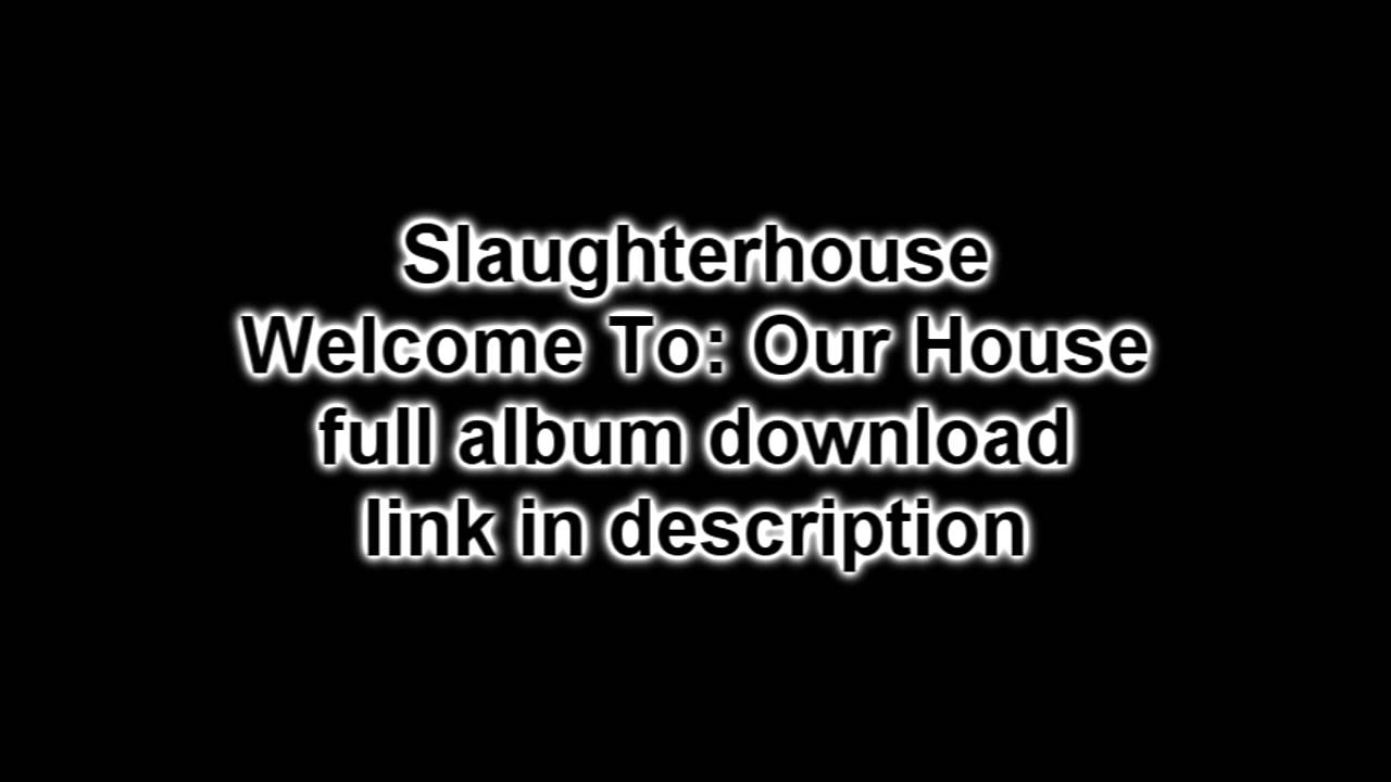 Slaughterhouse welcome to: our house (deluxe edition) cd.
