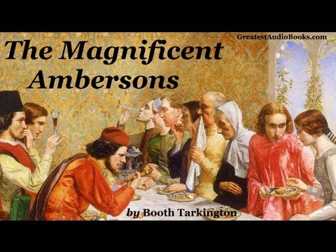 THE MAGNIFICENT AMBERSONS - FULL AudioBook | Greatest Audio Books