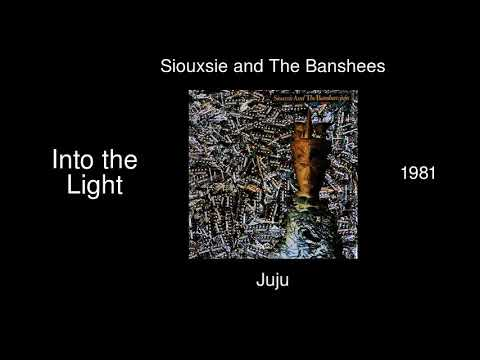 Siouxsie and The Banshees - Into the Light - Juju [1981] mp3