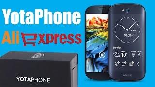 ЧЕСТНЫЙ ОБЗОР YotaPhone 2 с AliExpress - СТОИТ ЛИ ПОКУПАТЬ?