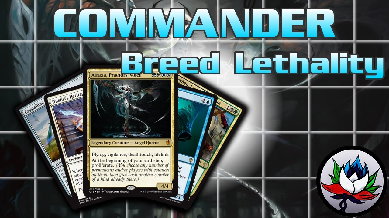 Breed Lethality Commander 2016 Deck Tech And Upgrades