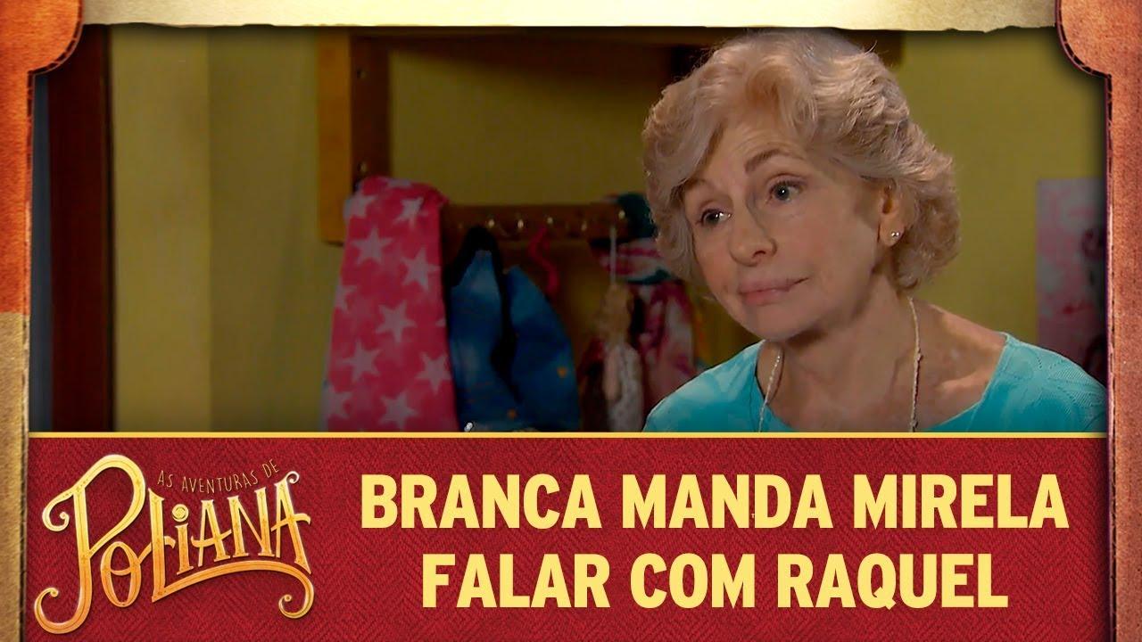 Branca manda Mirela falar com Raquel | As Aventuras de Poliana