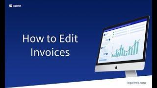 How to Edit Invoices | LegalTrek