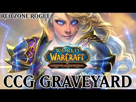 World Of Warcraft Trading Card Game ► CCG Graveyard