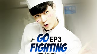 [Vietsub] GO FIGHTING Ep 3 [EXO Team]