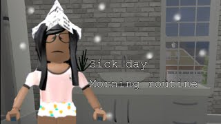 Sick day morning routine | roblox bloxburg