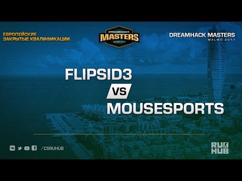 mouz vs Flipsid3 - DH Masters Malmo 2017 EU Closed Map 1