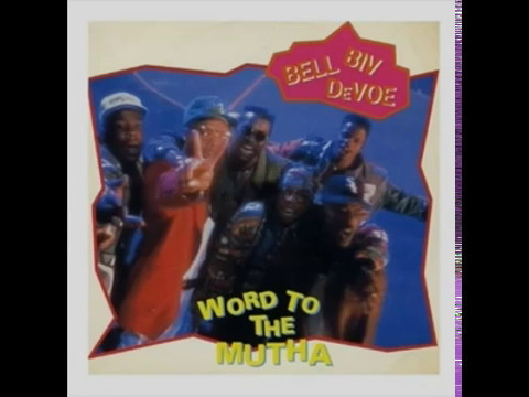 Bell Biv Devoe & New Edition Word To The Mutha! (Old School-Remixed Version) mp3