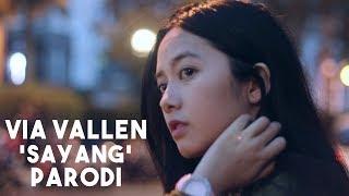 Video Parody Via Vallen - Sayang (Koplo & Bahasa Indonesia) download MP3, 3GP, MP4, WEBM, AVI, FLV Desember 2017