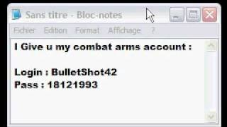 Give combat arms Account Ca Free Account ; Donne compte combat arms gratuit.